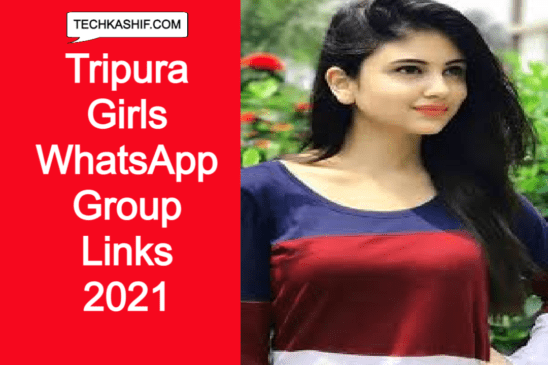 Tripura Girls WhatsApp Group Links 2021 | WhatsApp Group Links TripuraGirls |
