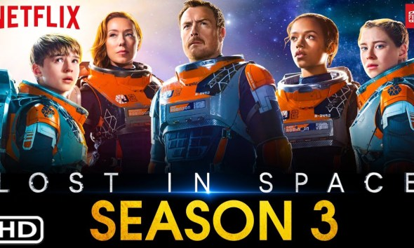 Lost In Space season 3 release date, when is the third season coming?