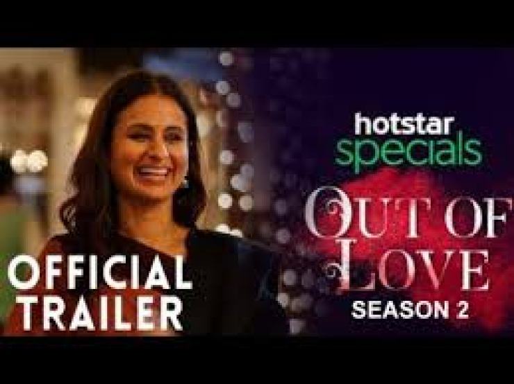 Out Of Love 2 2021 Hotstar Specials Web Series Cast, Crew, Actors, Actress, Wiki, Review, Photos, watch all episode online