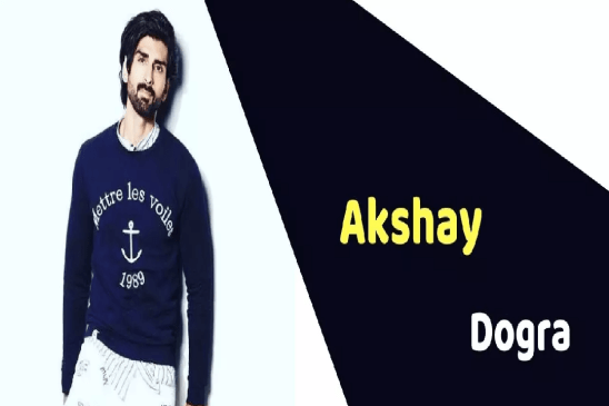 Akshay Dogra (Actor) Height, Weight, Age, Affairs, Biography & More