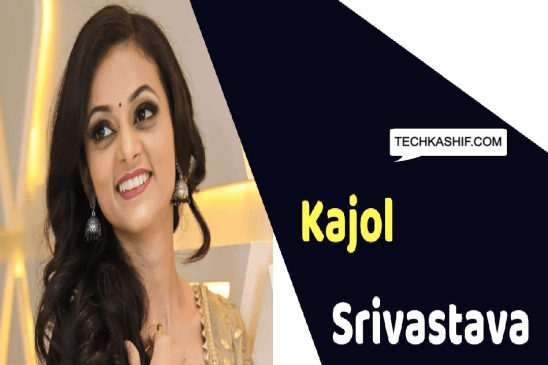 Kajol Srivastava (Actress) Wiki, Height, Weight, Age, Affairs, Biography & More