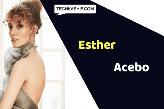 Esther Acebo (Actress) Height, Weight, Age, Affairs, Biography & More