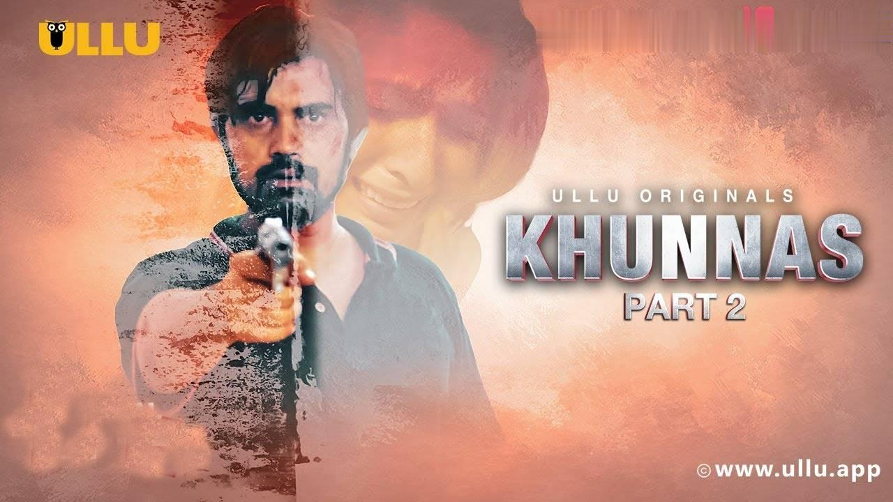 Khunnas Part 2 Web Series Cast, Release Date, Story & Watch Online