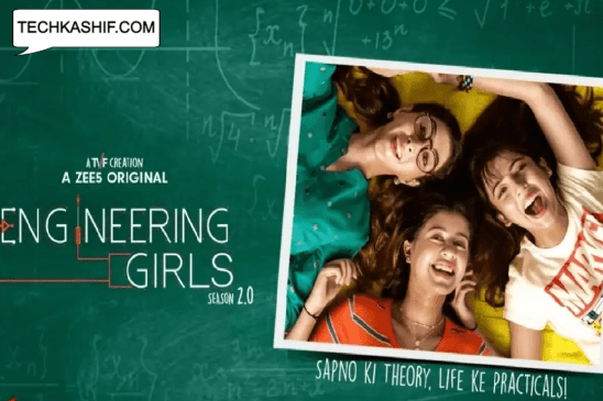 Engineering Girls 2.0 (Zee5) Web Series Story, Cast, Real Name, Wiki & More