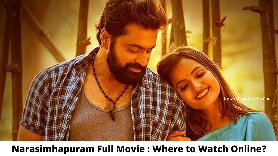 Narasimhapuram Full Movie: Where To Watch Online For Free?  – Filmywap 2021: Filmywap Bollywood, Punjabi, South, Hollywood Movies, Filmywap Latest News