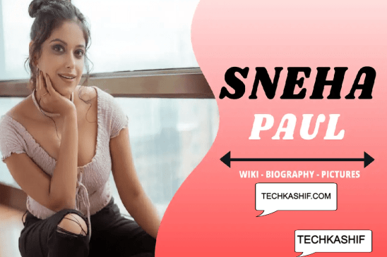 Sneha Paul Wiki, Biography, Web Series, Age, Height, Net Worth, Boyfriend, Affairs, Facts, Photos & More