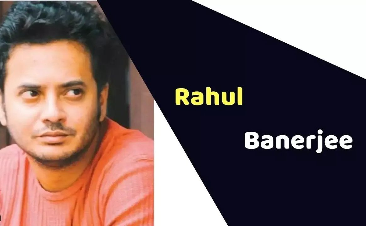 Rahul Banerjee (Actor) Height, Weight, Age, Affairs, Biography & More