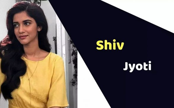 Shiv Jyoti (Actress) Height, Weight, Age, Affairs, Biography & More