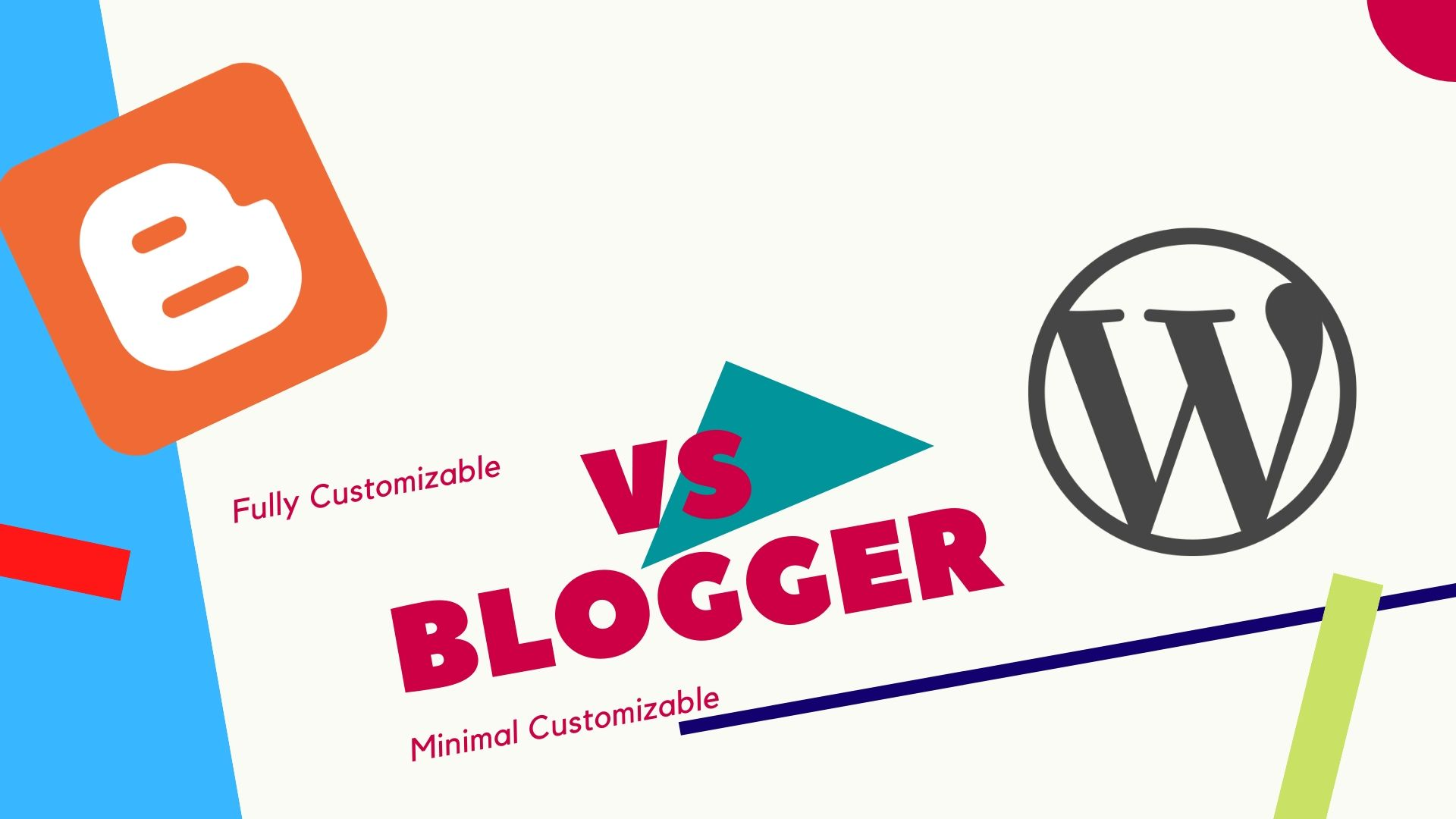 wordpress vs blogger, create a fully customizable block