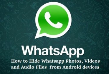 how to hide whatapp photos, videos and audio files from gallery in android devices