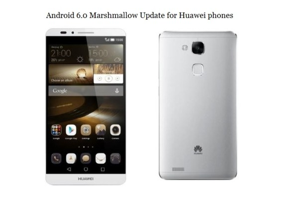 List of Huawei smartphones to receive Android 6 marshmallow update