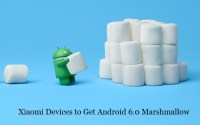 List of xiaomi devices to get Android 6.0 Marshmallow update