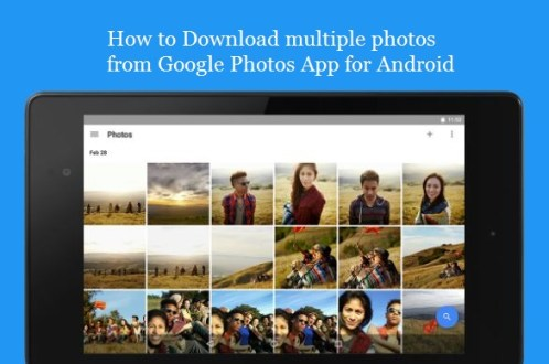 How to download multiple photos at a time from Google Photos Android App