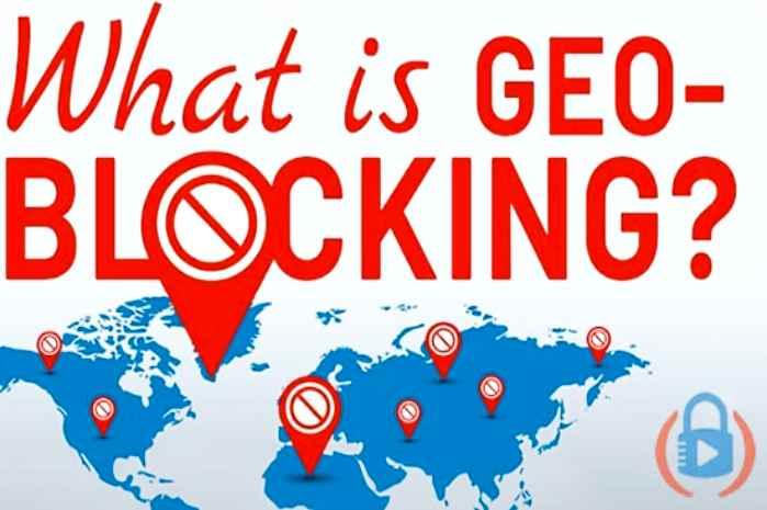 Best 5 Solutions to Overcome Geo Blocking – Reason for Geo Blocking