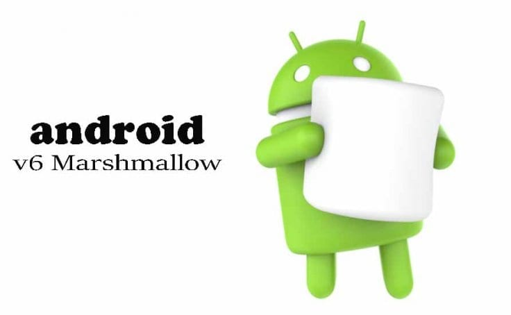 See Updated List of Phones That Will be Getting The Android Marshmallow Update