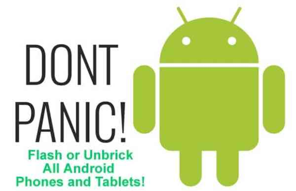 How To Flash or Unbrick All Android Phones and Tablets