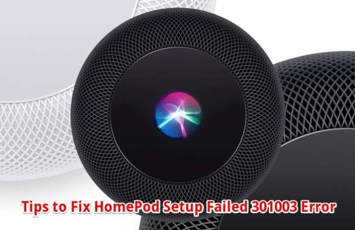 HomePod Setup Failed 301003