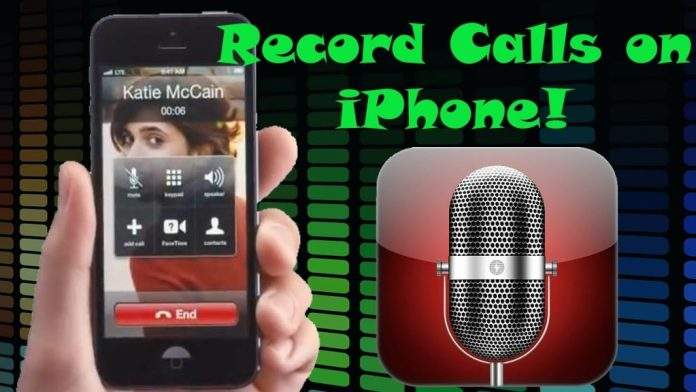 Record Calls on iPhone
