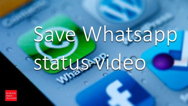 Save WhatsApp Status Videos And Pictures