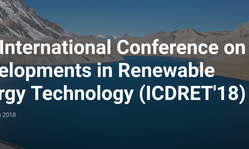 5th International Conference on Developments in Renewable Energy Technology to Begin From March 29