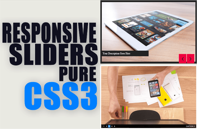 Two Responsive Pure CSS3 Image Slider For Your Website