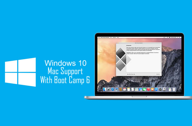 mac supports windows 10 with boot camp 6