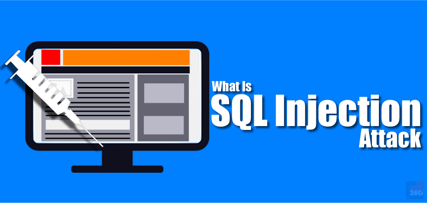 [Infographic] What Is SQL Injection Attack And How Does It Works ?