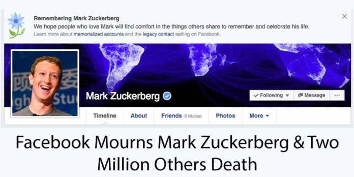 Facebook's recent bug has led close to two million being declared dead on their social media profile, including founder and CEO Mark Zuckerberg.