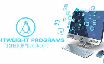 Lightweight Programs To Speed Up Your Linux PC