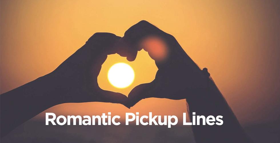 romantic pickup lines