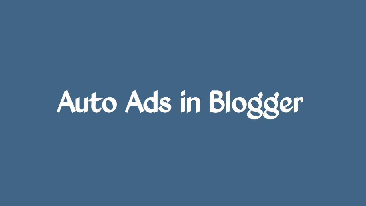 adsense auto ads in blogger