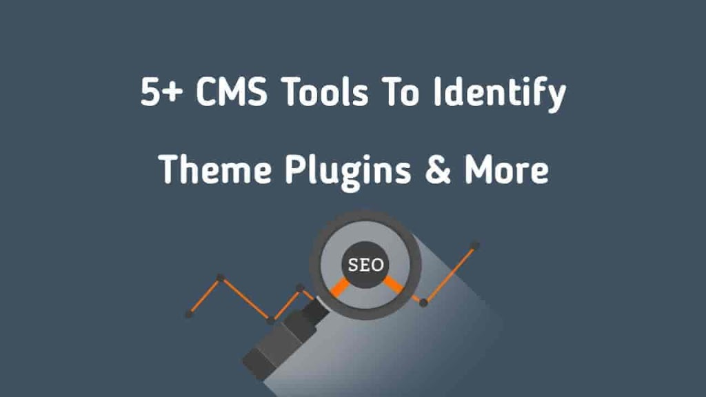 5+ CMS Tools To Identify Theme Plugins & More