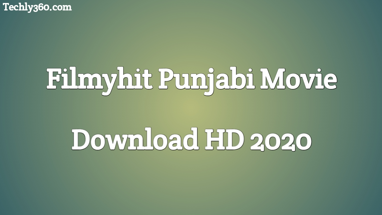 Filmyhit Punjabi Movie Download HD 2021 | Full HD Punjabi Movie