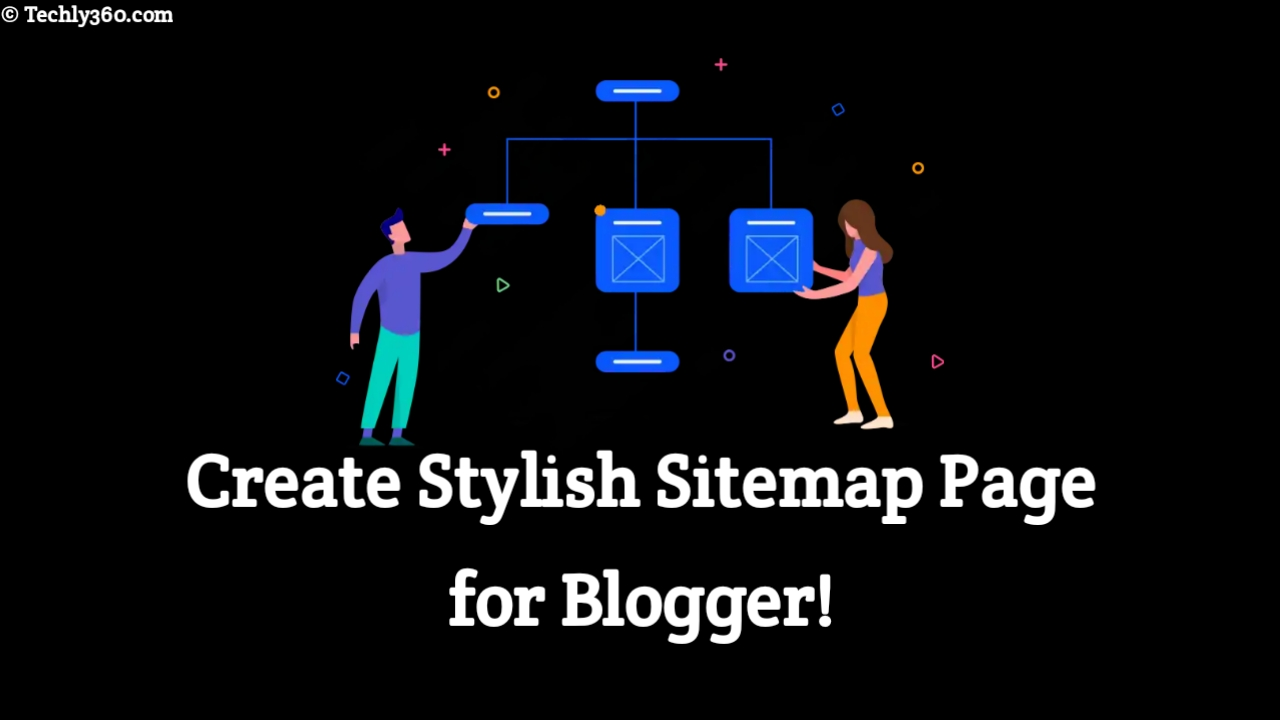 Blogger Stylish Sitemap Page, Sitemap in Hindi, Stylish Sitemap Page For Blogger