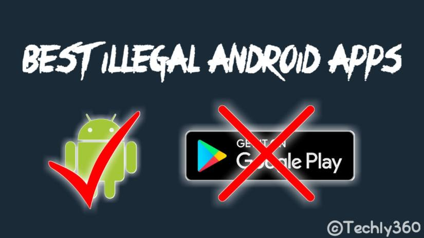 best illegal android apps, illegal android market, illegal android APK