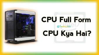 CPU Full Form in Hindi, CPU Kya Hai