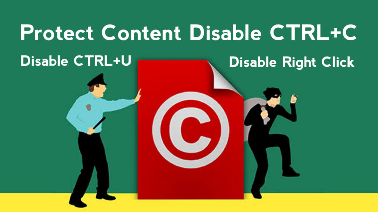 How to Disable CTRL+U, CTRL+C, and Mouse Right Click on Blogger/Blogspot