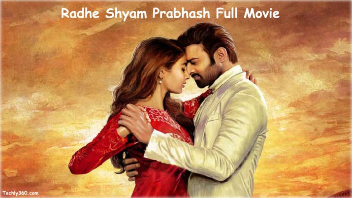 Radhe Shyam Full Movie Download Tamilrockers 720p Leaked In Hd Quality