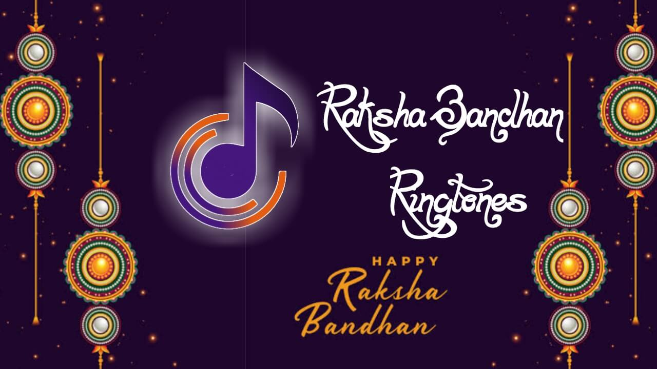 raksha bandhan ringtone download