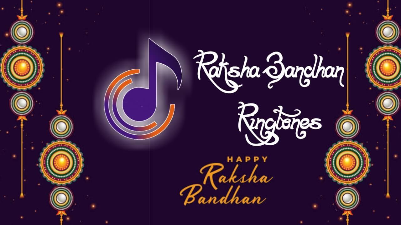 15 Best Raksha Bandhan MP3 Ringtone Download