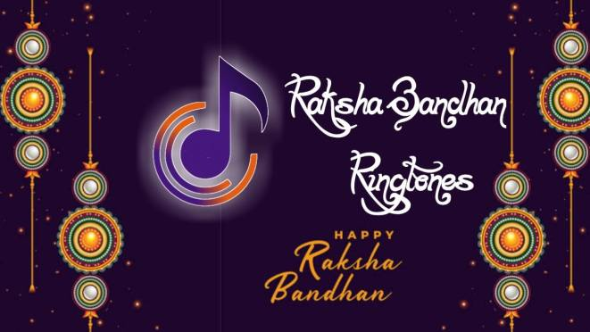 raksha bandhan ringtone download