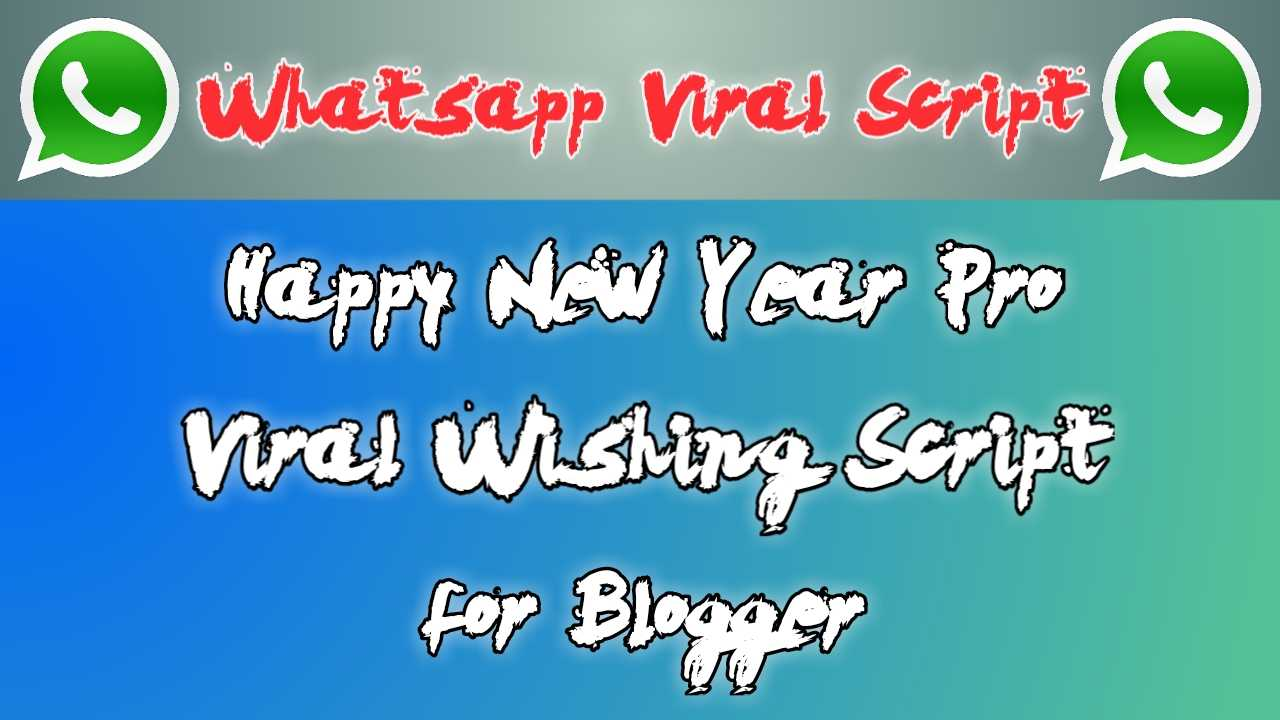 Happy New Year Wishing Script Download for Blogger