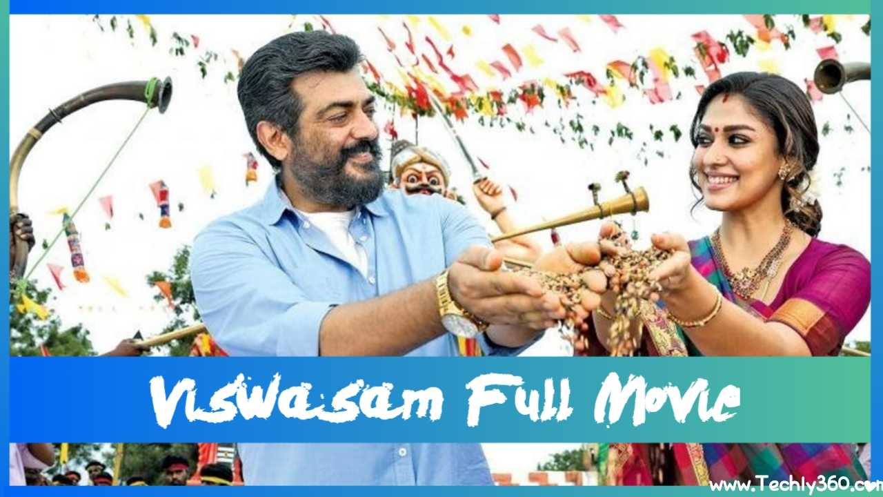 Viswasam Movie Download in TamilRockers Leak by Movierulz TamilGun TamilYogi Filmyzilla