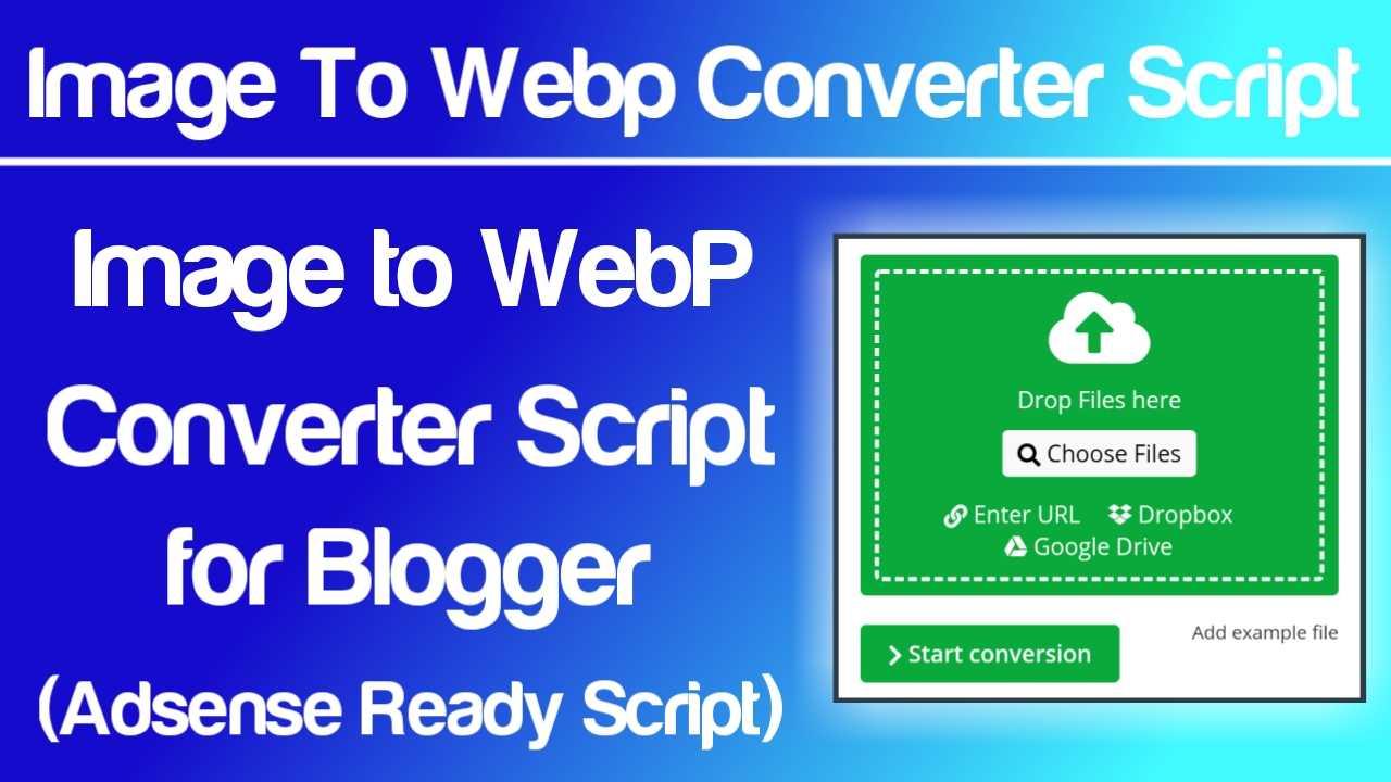 JPEG Image to WebP Converter Tool Script for Blogger