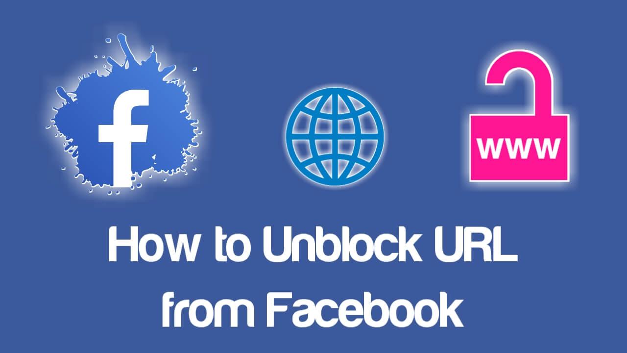 How to Unblock URL from Facebook in Hindi | फेसबुक से यूआरएल कैसे अनब्लॉक करे?
