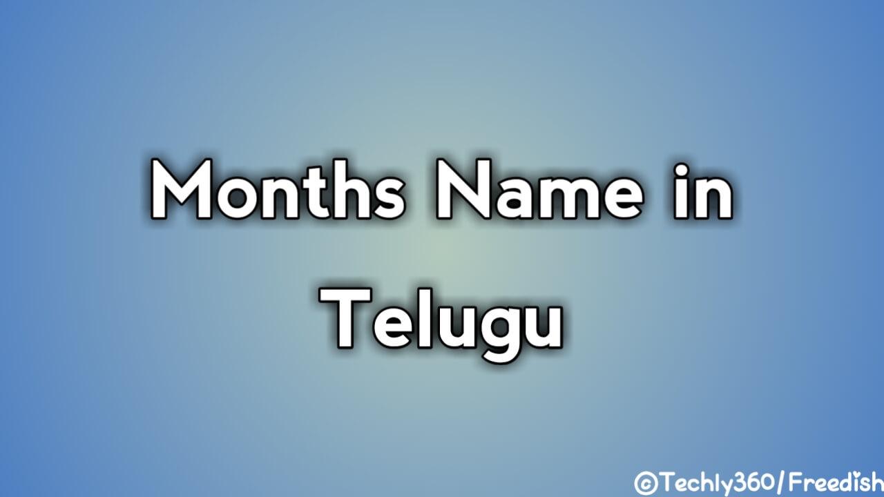 Months Name in Telugu Masalu – महीनो के नाम तेलुगु में