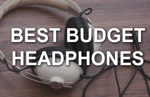 best budget headphones