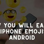 How you will Easily Get iPhone emojis on android