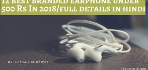 12 best earphone under 500 Rs in 2019 (Hindi Review)