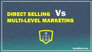 direct selling vs MLM vs network marketing